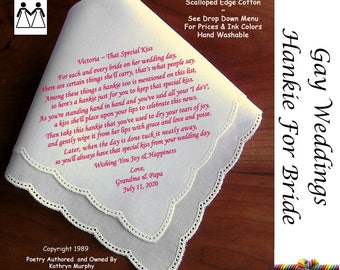 Gay Wedding ~ Handkerchief for the Bride L502 Title, Sign & Date for Free!  Bride's Wedding Hankerchief Poem Printed Hankie