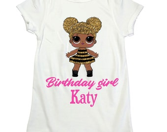 LOL surprise doll Queen Bee shirt LOL girl birthday shirt Lol Surprise girl birthday Lol shirt  lol surprise dolls birthday