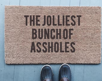The Jolliest Bunch Of Assholes|Doormat