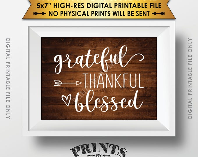 """Grateful Thankful Blessed Sign, Thanksgiving Wall Decor, Fall Decor Blessing Autumn Decor, Rustic Wood Style PRINTABLE 5x7"""" Instant Download"""