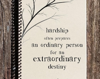SALE - CS Lewis Quote - CS Lewis Hardship Quote  - Hardships Prepare for an Extraordinary Destiny -Cs Lewis Notebook -Motivational - Inspira