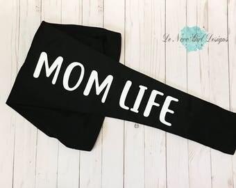 Mom Life Leggings