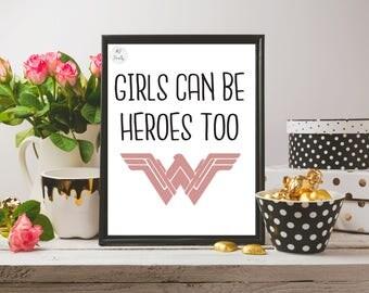 Wall Art Printable - Girls Can Be Heroes Too - Wonder Woman Print - Digital Download - 8x10