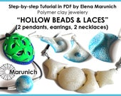 """Polymer clay tutorial """"Hollow beads and laces - 2 nacklaces, 2 pendants, earrings"""" PDF"""