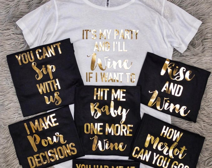Featured listing image: Bridal Shower Shirts, Wine Lover Phrases Tunic T-shirt // Bridal Shower Shirts, Bridal Shower, Bridal Shirts, Bride Shirts / 3011