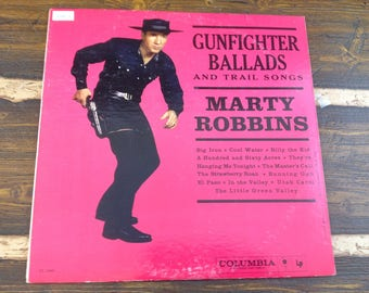 Marty Robbins Gunfighter Ballads and Trail Songs Vintage Vinyl Record LP 1962