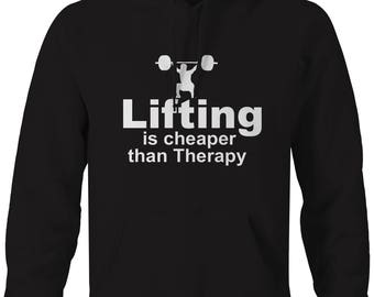 Lifting is Cheaper than Therapy Squat Bench Workout Hooded Sweatshirt- B131