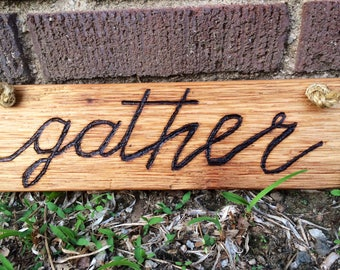 Rustic Wooden Sign, Gather Wood Sign, Country Kitchen Sign