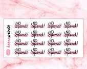 20% OFF A318 | NO Spend stickers - Words Repositionable Stickers Perfect for Erin Condren Life Planner, Filofax, Plum Paper, Happy Planner