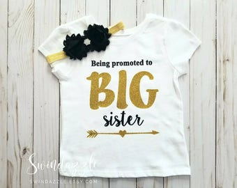 Being promoted to BIG sister! - big sister - black and gold - new baby - big sister shirt - promoted to big sister shirt- I'm the big sister