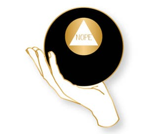 """PREORDER Nope 8ball Gold and White Enamel Pin 1.5"""""""