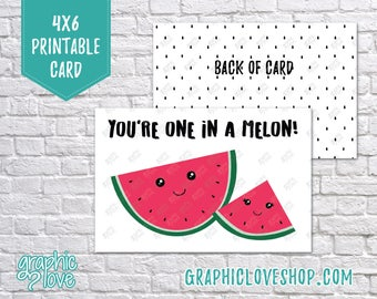Printable You're One in a Melon 4x6 Birthday Card - Folded & Postcard   Digital JPG File, Instant Download, Ready to Print, NOT Editable