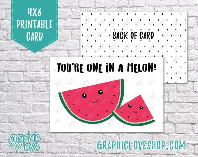 Featured listing image: Printable You're One in a Melon 4x6 Birthday Card - Folded & Postcard | Digital JPG File, Instant Download, Ready to Print, NOT Editable