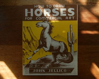How To Draw Horses for Commercial Art by John Jellico ~ 1946