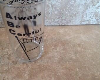 Always be careful glass