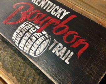 Kentucky Bourbon Trail Inspired Sign