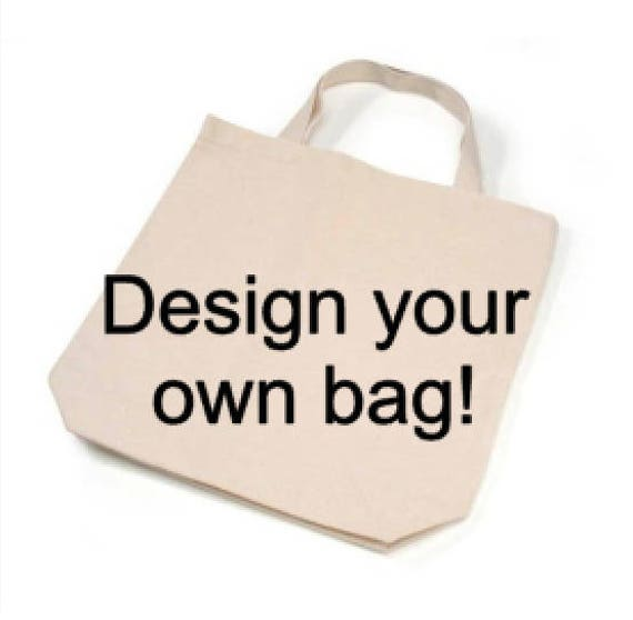 Design/Customize/Personalize your own Tote bag