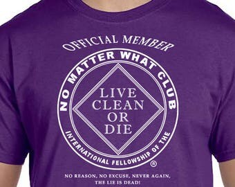 NA - NO MATTER What Club  - T-shirt - Color Options - S-5X - 100% cotton - Free Shipping - Narcotics Anonymous