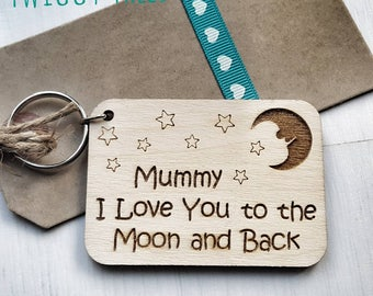 Wooden My Mummy, I love you My best friend, My world  Moon and Back stars Mothers Day Mum Birthday Christmas     Engraved Keyring Gift mum