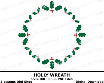 Holly wreath svg, digital download, holly cut file, christmas svg, monogram circle svg, holly stencil, holly clipart cricut cut file