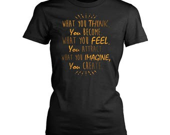 Buddhist quotes womens fit T-Shirt. Funny Buddhist quotes shirt.