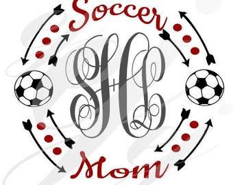 Soccer Mom Monogram Frame SVG EPS DXF Digital Cutting Design- Instant Download-  jpg pdf Vector File Graphic Design
