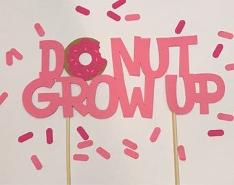 Donut first birthday cake topper , donut grow up
