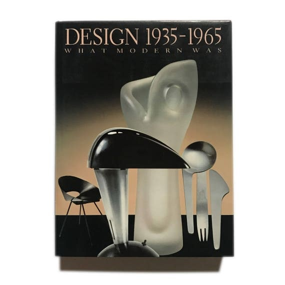 Design 1935-1965: What Modern Was, 1991.