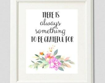 Be Grateful Print, Inspirational Quotes, Nursery Decor, Positive Art Quote Print, Wall Decor, Kids Wall Art Motivational Quote Art