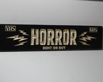 Horror Movies VHS Sign | Rent or Buy | Wooden Blockbuster Video Store Style