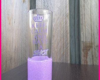 Keep Calm and Have a Shot Glitter Shot Glass