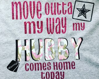 Wife Deployment Shirt, Military Wife, Coming Home