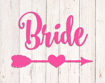 Bride Decal, Wedding Decal, Bride Arrow Decal, Bride Vinyl Decal for Yeti, Wine Glass Decal, Bride Tumbler, Bride Cup Decal