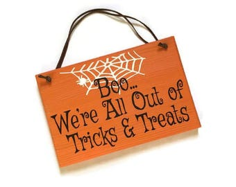 boo, we're all out of tricks and treats door sign - halloween door sign - out of candy sign - halloween decor - out of candy halloween sign
