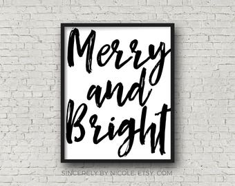 Merry And Bright, Instant Download, Printable Christmas, Last Minute Christmas, Christmas Decor, Holiday Party Decorations, Christmas Print