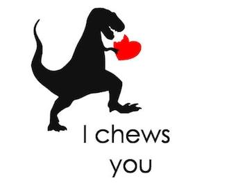 I Chews You valentine JPG, SVG, PNG Silhouette Cricut file