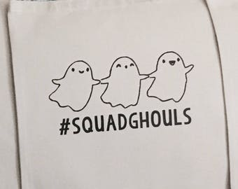 Squad Ghouls Halloween Tote Bag, Squad Goals Tote Bag, Halloween Candy Bag, Halloween Candy Tote, Funny Tote Bag, Witty Tote Bag
