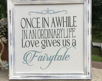 Once in a While in an Ordinary Life,Framed canvas quote,Wedding prop,wedding gift.Bridal shower gift,Anniversary present,Framed sign saying