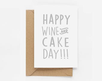 Happy Wine and Cake Birthday Card - Wine Lovers - Wine Birthday Card - Happy Birthday