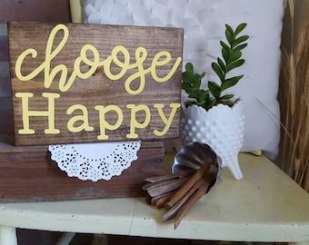 Mini Choose Happy Wood Sign