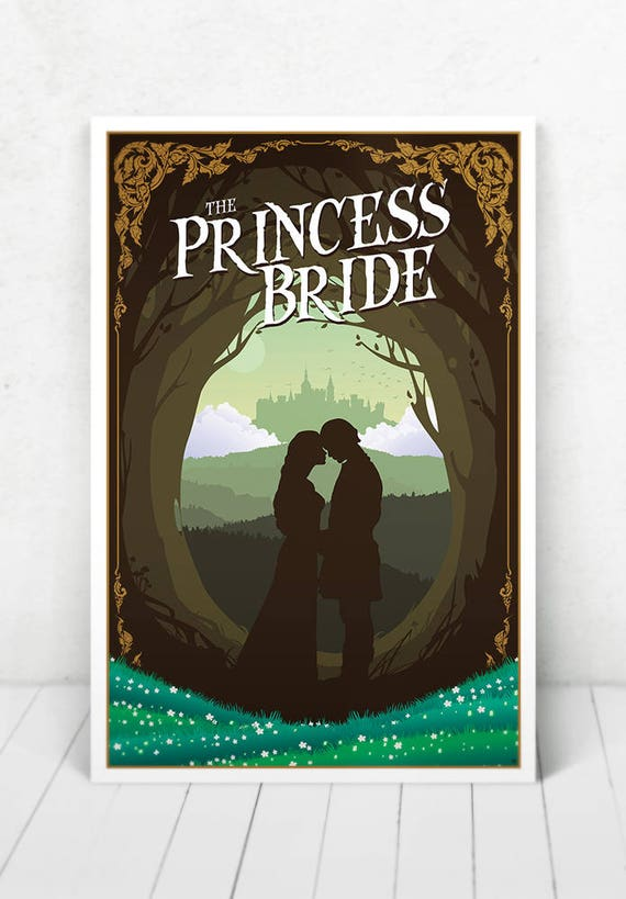 The Princess Bride - Illustration [The Princess Bride Movie Poster / The Princess Bride]