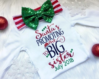 Chirstmas outfit, Santa's promoting me to big sister, pregnancy announcement, christmas pregnancy announcement, newborn, big sister