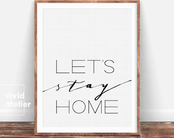 Lets Stay Home Print, Romatinc Bedroom Art Print Livingroom Decor, Gift For Her, Typography Print, Romantic Wall Art, Minimalist Poster