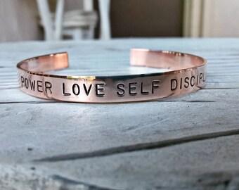 Hand Stamped Cuff Bracelet Band - Power Love Self Discipline