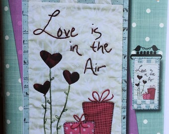 Love is in the Air Quilt Wall hanging