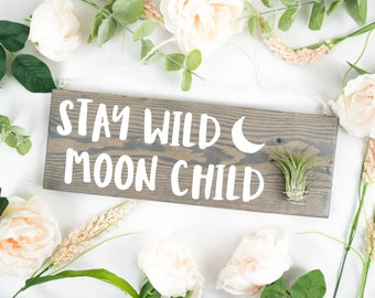 Stay Wild Moon Child | Air Plant Holder | Air Planter | Wall Planter | Air Plant Terrarium | Modern Planter | Hanging Planter | Wood Planter