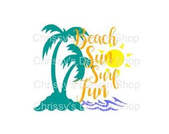 Beach fun SVG / beach cut file / Palm Tree svg / summer svg / dxf / eps / png / summer template / beach template / beach clip art / sunshine
