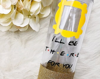I'll Be There For You Glitter Dipped Skinny Tumbler//I'll Be There For You//FRIENDS Tumbler//Best Friend Gift//Gift//Friends Tv Show