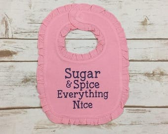 Baby Girl Bib - Sugar and Spice Everything Nice Bib - Baby Shower Gift