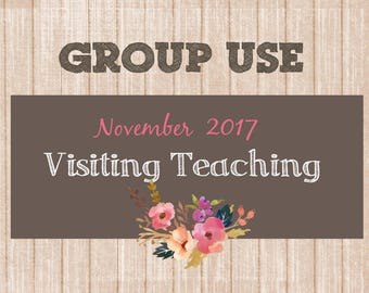 November 2017 Visiting Teaching Message, Relief Society Printable, Instant Download, quotes VT LDS handouts, chest template, Group Use